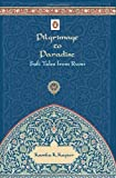 Pilgrimage to Paradise : Sufi Tales from Rumi price comparison at Flipkart, Amazon, Crossword, Uread, Bookadda, Landmark, Homeshop18