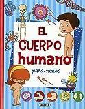 El cuerpo humano para niños (Mi primer libro de...)