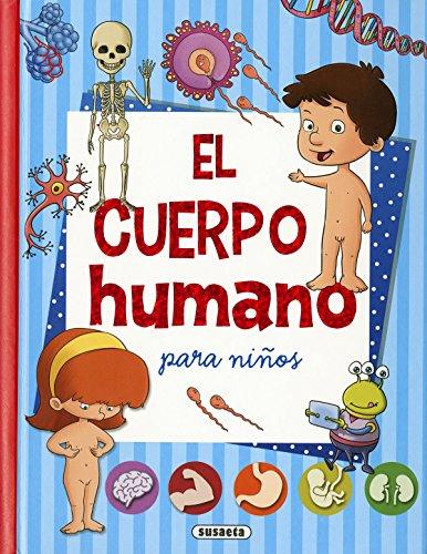 El cuerpo humano para niños (Mi primer libro de...) por Susaeta Ediciones S A