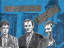 Wahrheit ist Arbeit: BÜTTNER, KIPPENBERGER, OEHLEN UND EIN WERK VON HEROLD