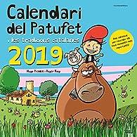 Calendari 2019 Del Patufet I Les Tgradicions Catalanes par  Roger Roig César