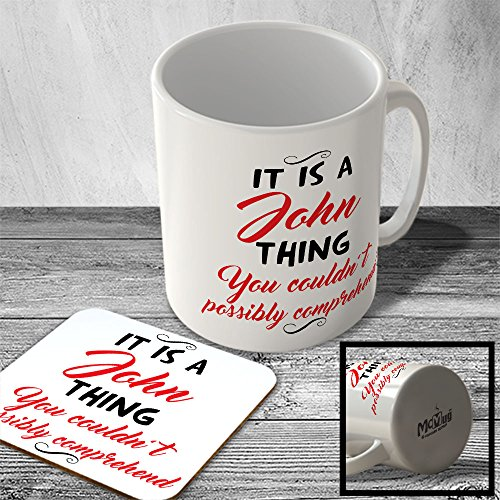 mac-itfstname-109-it-is-a-john-thing-you-couldnt-possibly-comprehend-name-mug-and-coaster-set