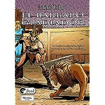El bárbaro gladiador (Storie per il mondo nº 3)