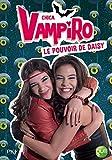Telecharger Livres 2 Chica Vampiro Le pouvoir de Daisy 2 (PDF,EPUB,MOBI) gratuits en Francaise