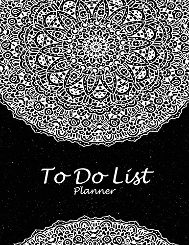 To Do List Planner: Black Mandala, 2019 Weekly Monthly To Do List 8.5
