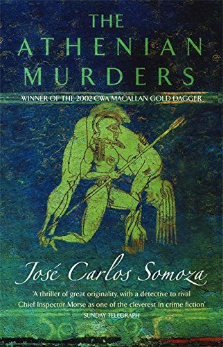 The Athenian Murders by Jose Carlos Somoza (2002-12-05)