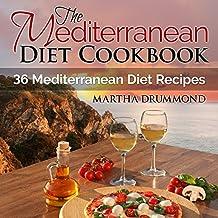 The Mediterranean Diet Cookbook: 36 Mediterranean Diet Recipes (English Edition)