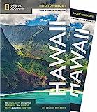 NATIONAL GEOGRAPHIC Reisehandbuch Hawaii: Der ultimative Reiseführer für alle Traveler. Mit über 500 Adressen und praktischer Faltkarte zum Herausnehmen. (NG_Traveller)