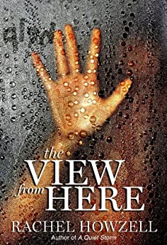 The View from Here (English Edition) von [Howzell, Rachel]