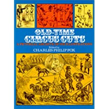 Old-Time Circus Cuts: A Pictorial Archive of 202 Illustrations (Dover Pictorial Archive Series)