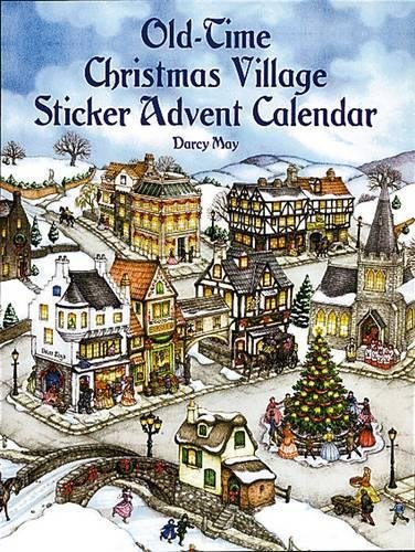 Old-Time Christmas Village Sticker Advent Calendar (Dover Sticker Books) (Dover Books Sticker)
