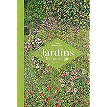 Jardins Une anthologie