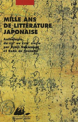 Mille ans de littérature japonaise : Une anthologie du VIIIe au XVIIIe siècle Pdf - ePub - Audiolivre Telecharger