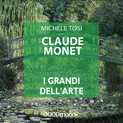 Claude Monet (I grandi dell'arte)  Audiolibri