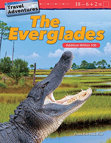 Travel Adventures: The Everglades: Addition Within 100