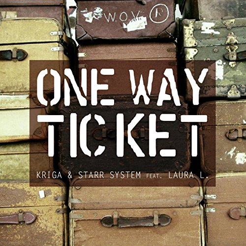 One Way Ticket (feat. Laura L.) [Radio Edit]
