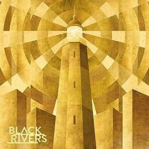 Black Rivers [Import anglais]