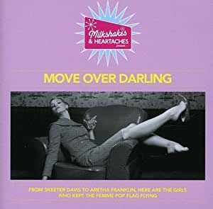 Milkshakes & Heartaches - Move Over Darling