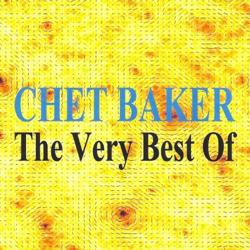The Very Best of : Chet Baker