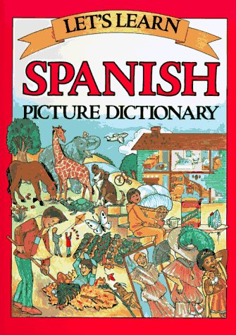 Let's Learn Spanish Picture Dictionary por Marlene Goodman