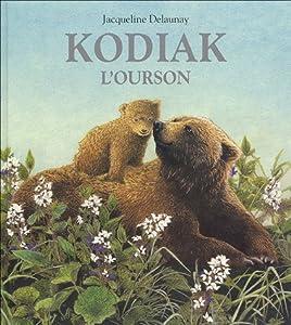"Afficher ""Kodiak, l'ourson"""