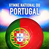 Portugal: A portuguesa (Hymne national portugais)...