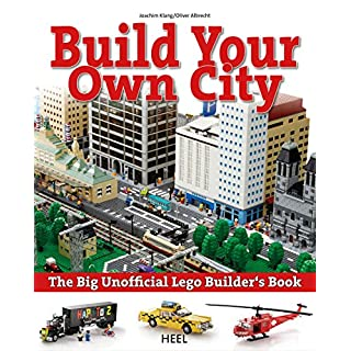 Build your own city: The Big Unofficial Lego Builder's Book (English Edition)