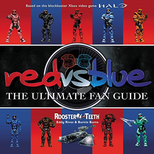 Red vs. Blue: The Ultimate Fan Guide por Rooster Teeth