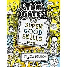 Tom Gates 10: Super Good Skills (Almost...) (English Edition)
