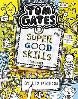 Tom Gates 10: Super Good Skills (Almost...) (English Edition ...