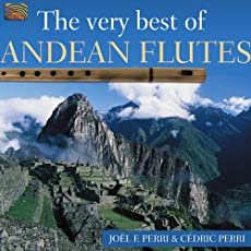 Very Best of Andean Flutes