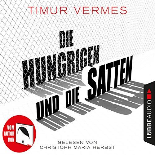 Buchseite und Rezensionen zu 'Die Hungrigen und die Satten' von Timur Vermes