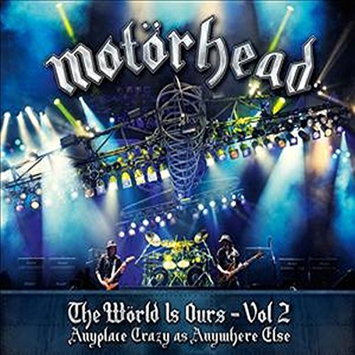 Motörhead - The wörld is ours - Anyplace crazy as anywhere else (+2CD) Volume 02