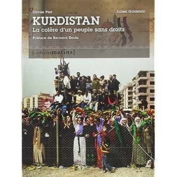 Kurdistan, la colère d'un peuple sans droits