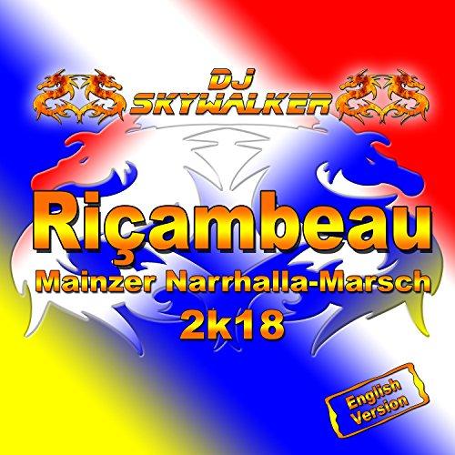 Ricambeau (Mainzer Narrhalla-Marsch 2K18) [Instrumental Radio Edit