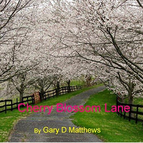 Cherry Blossom Lane (Blossom Lane)