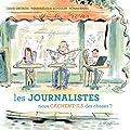 Les journalistes nous cachent-ils des choses ? 30 questions sur la presse et les médias