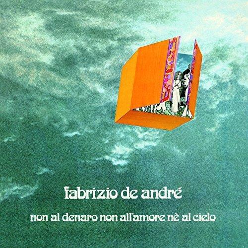 Non Al Denaro Non All'Amore Ne Al Cielo (Vinile)