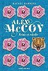 Alex McCoy, tome 1 : Reine et rebelle par Hawkins