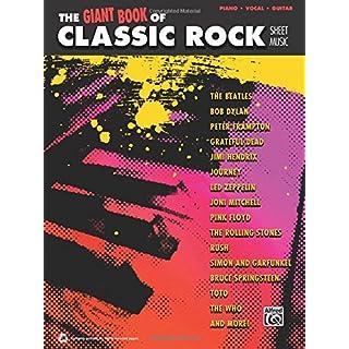 The Giant Classic Rock Piano Sheet Music Collection: Piano/Vocal/Guitar (Giant Sheet Music Collection)