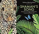 Shamans Song