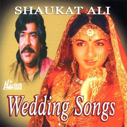 Wedding Songs Shaukat Ali Amazoncouk MP3 Downloads