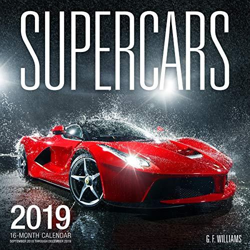 Supercars 2019: 16 Month Calendar September 2018 Through December 2019 (Calendars 2019)