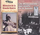 Les monuments aux morts de la Savoie : Mémoire de la Grande Guerre