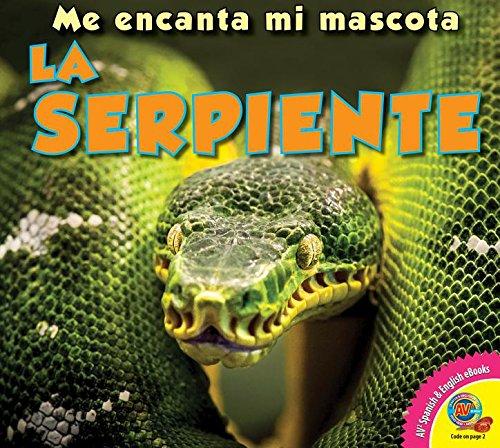 La Serpiente (Me encanta mi mascota / I Love My Pet) por Alexis Roumanis