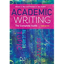 Academic Writing: The Complete Guide
