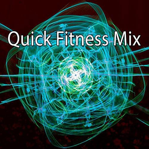 Quick Fitness Mix