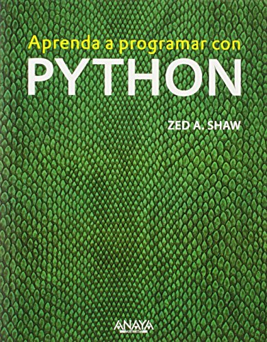 Aprenda A Programar Con Python (Títulos Especiales) de Zed A. Shaw (6 nov 2014) Tapa blanda