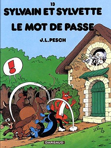 Sylvain et Sylvette - tome 13 - Mot de passe (Le)
