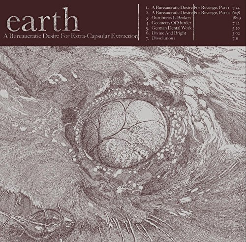 Earth: A Bureaucratic Desire for Extra-Capsular Extraction (Audio CD)